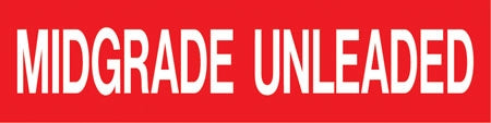 "Pump Decal- White on Red, ""Midgrade Unleaded"""