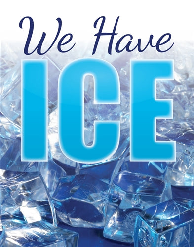 "Poster Insert ""We Have Ice"""