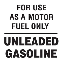 "Decal- ""For Use As A Motor Fuel Only"""