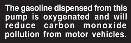"Decal- ""Gas Is Oxygenated"""