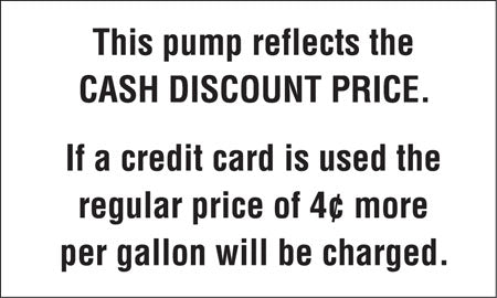 "Decal- ""Pump Reflects Cash Discount..."""