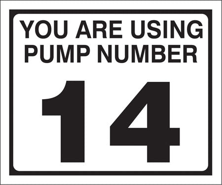 "Pump Decal- Black on White, ""You are using Pump Number 14"""