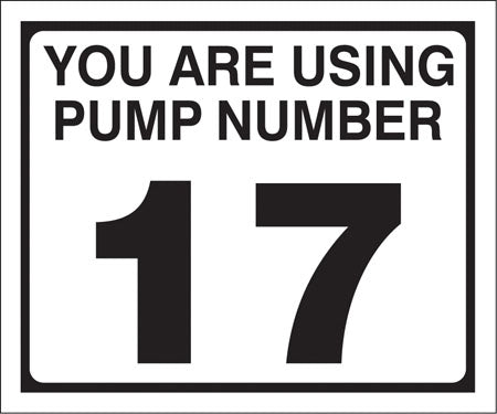 "Pump Decal- Black on White, ""You are using Pump Number 17"""