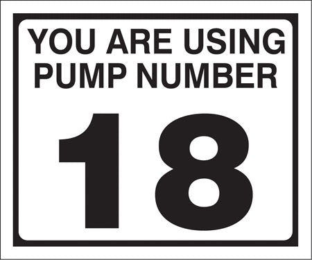 "Pump Decal- Black on White, ""You are using Pump Number 18"""