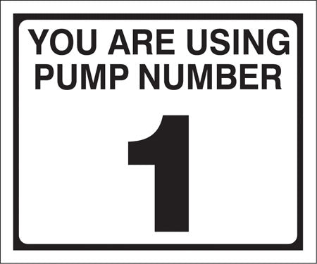 "Pump Decal- Black on White, ""You are using Pump Number 1"""