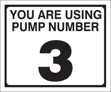 "Pump Decal- Black on White, ""You are using Pump Number 3"""