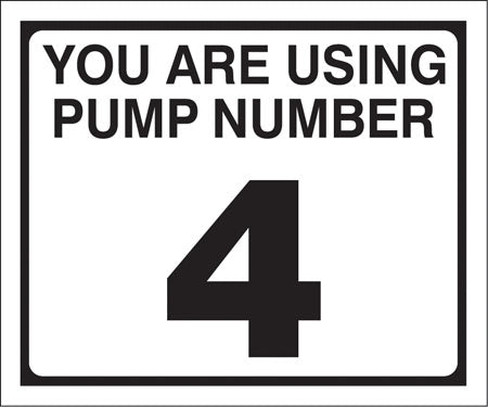 "Pump Decal- Black on White, ""You are using Pump Number 4"""