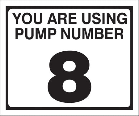 "Pump Decal- Black on White, ""You are using Pump Number 8"""