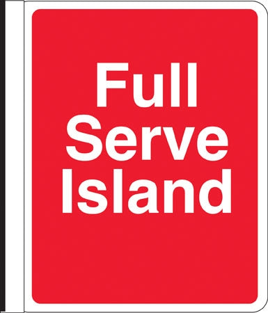 "Side Mount Pole Sign- ""Full Serve Island"""