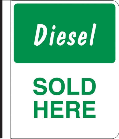 "Side Mount Pole Sign- ""Diesel Sold Here"""