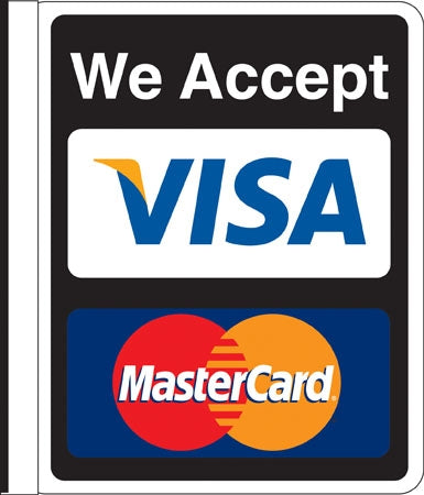 "Sign says, ""We Accept Visa Mastercard"""