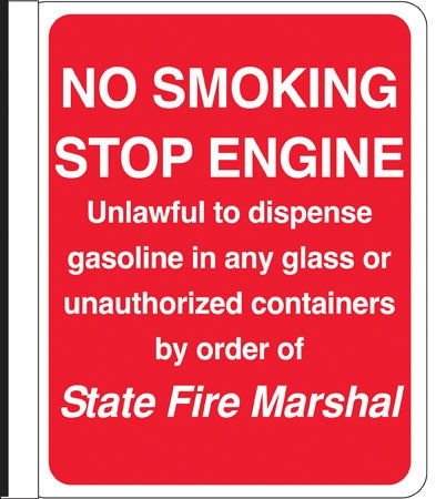 "Side Mount Pole Sign- ""No Smoking Stop Engine"""