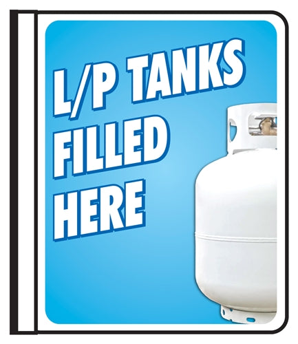 "Sign says, ""L/P TANKS FILLED HERE"""
