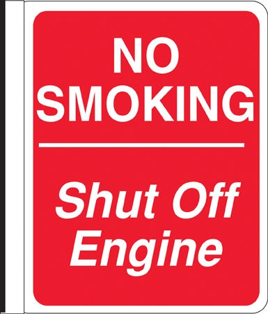"Side Mount Pole Sign- ""No Smoking Shut Off Engine"""