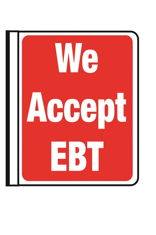 "Side Mounted Pole Sign- ""We Accept EBT"""