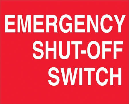 "Aluminum Projecting Wall Sign- ""Emergency Shut Off"""