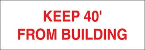 "Keep 40' From Building- 13""w x 4.5"" Truck Decal"