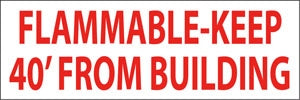 "Truck Decal- ""Flammable-Keep 40' from Building"""