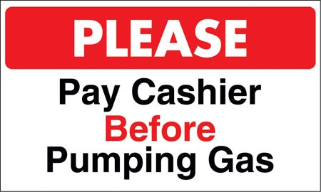 "Please Pay Cashier- 12"" x 20"" Pump Topper Insert"