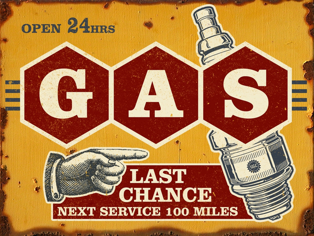 Last Chance Vintage Gas Sign