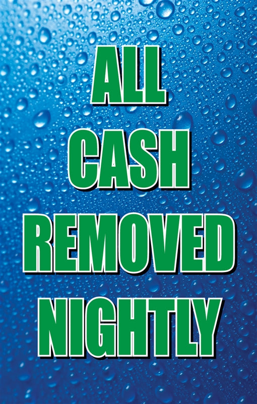 "Insert- ""All Cash Removed Nightly"""