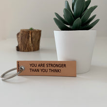"Indlæs billede til gallerivisning ""YOU ARE STRONGER  THAN YOU THINK!"""