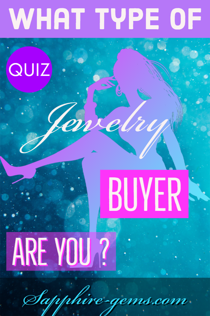 What type of jewelry buyer are you