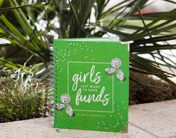 "Limited Edition ""Girls Just Want to Have Funds"" Green Planner"