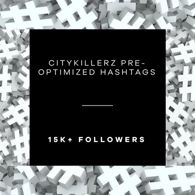 CityKillerz 15k+ Hashtag Lists + E-Guide