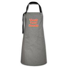 Load image into Gallery viewer, Wash Your Hands Artisan Apron - gray/black