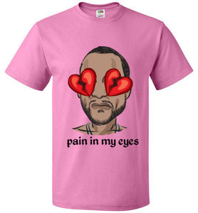 pain in my eyes tee