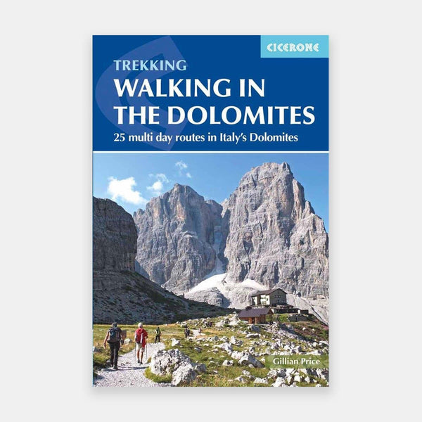 Dolomites - Walking guide 25 multi-day routes