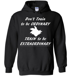 Train to be Extraordinary Hoodie - Fitness Motivation Tee