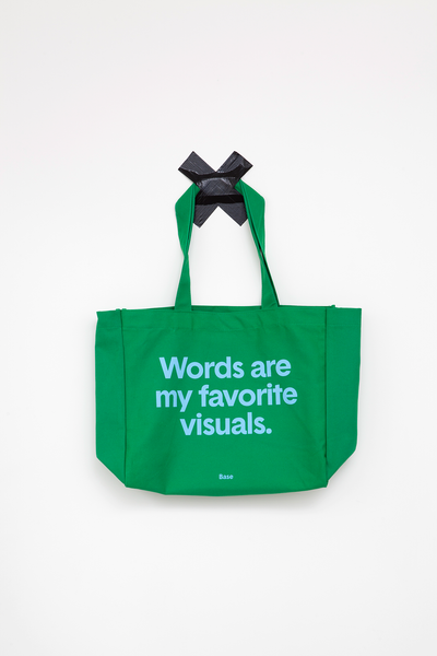 Base Design Product – Tote Bag: Words are my favorite visuals