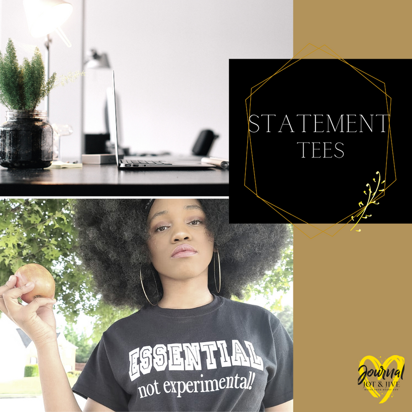 Statement T-Shirts