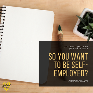 SO YOU WANT TO BE SELF-EMPLOYED (Digital Download)