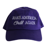 "HAT - ""Make America Chill Again"" - 1 size fits all - Soft Cotton"