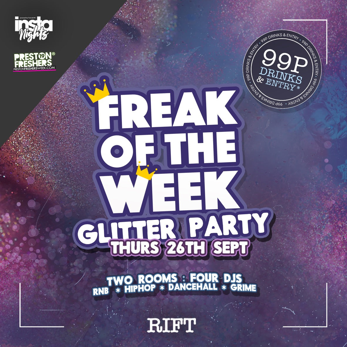 Freak Of The Week Glitter Party - 26th Sep