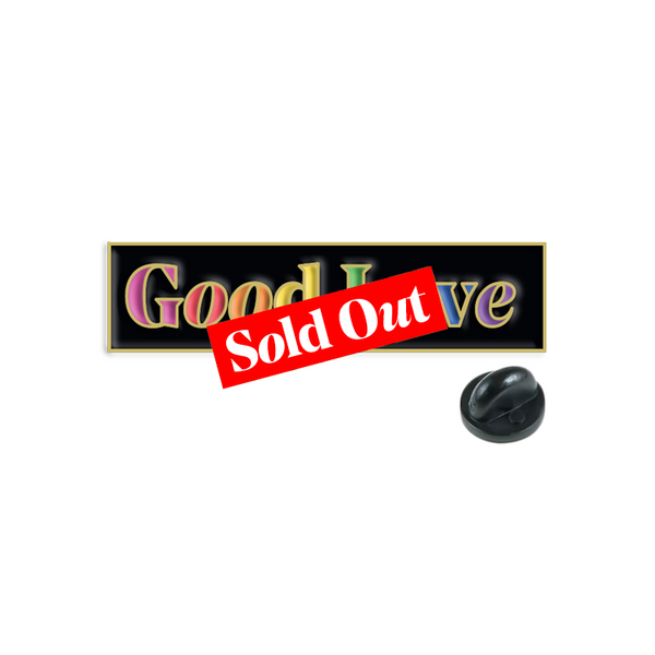 GOOD LOVE ENAMEL PIN