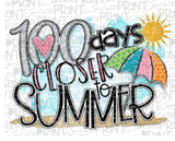 100 days closer to Summer