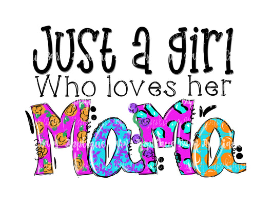 Just a girl- Mama