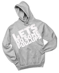 LETS DO SOME PULL UPS GREY HOODIE