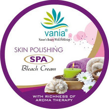 Load image into Gallery viewer, Vania Skin Polishing SPA Bleach Cream 1000 Gm