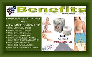 "Benefits of using Vania Natural Anti Rashes Premium Gel,Rashes gel,waxing gel,waxing rashes,under abenefits of vania anti rashes premium Gel ,rashes,baby rashes,adult diaper rashes, Rashes gel,waxing gel,waxing rashes,under arm rashes,baby diaper rashes,adult diaper rashes,CURE FULL BODY RASHES, PRE & POST WAXING GEL, THREADING, BRA STRAPS, BIKINI ""V"" AREA, UNDERARM, BLEACHING, COOLING, CUTS, BRUISES, BABY DIAPER, ADULT, BRUISES, CHAFING, BLISTERS, vagina Rashes"