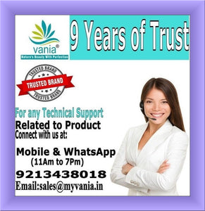 VANIA  CUSTOMER CARE, VANIA TECHNICAL SUPPORT RELATED TO PRODUCT CONNECT WITH US AT MOBILE & WHATSAPP EMAIL