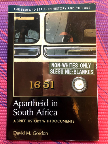 HIS 150 Apartheid in South Africa