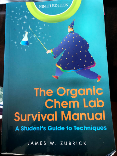 CHE 251- The Organic Chem Lab Survival Manual