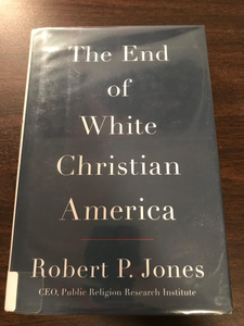 POL 325: The End of White Christian America