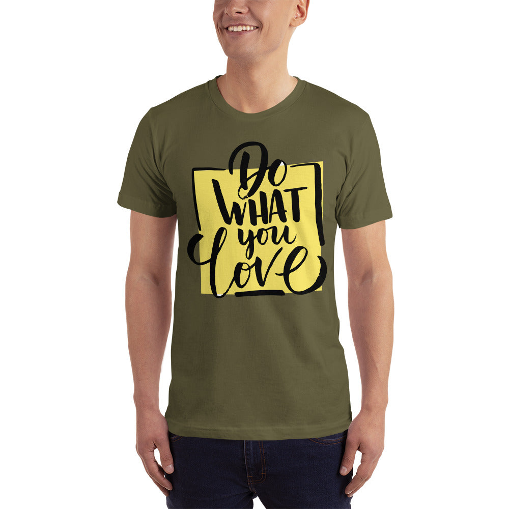 Do What You Love Short-Sleeve T-Shirt - XshopZ