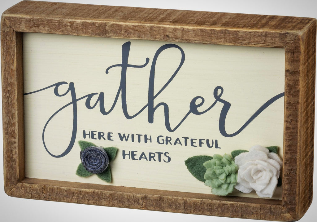 """Gather Here With Grateful Hearts"" - 8"" x 5"" x 1.75"" Framed"